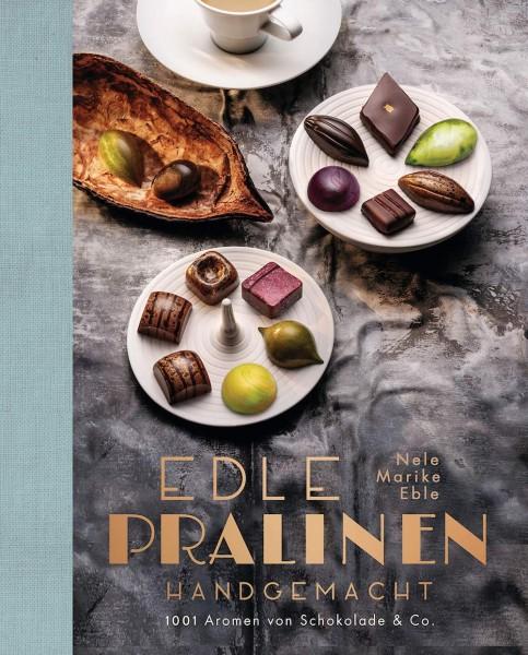 """Pralinen-Buch """"Edle Pralinen handgemacht: 1001 Aromen von Schokolade & Co."""""""
